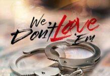 We Don't Love Em - Freeway Feat. Peedi Crakk